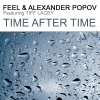 Time After Time (Part 1), Feel, Alexander Popov & Tiff Lacey