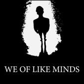 We of Like Minds