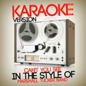 Can't You See (In the Style of Marshall Tucker Band) [Karaoke Version] - Ameritz Digital Karaoke