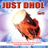Just Dhol (Dhol Beats)