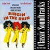 Classic Soundtracks: Singing in the Rain (1952 Film Score) ジャケット写真