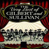 The Very Best Of Gilbert & Sullivan-The D'Oyly Carte Opera Company