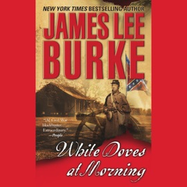 White Doves at Morning - James Lee Burke mp3 listen download