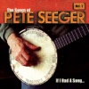 If I Had a Song: Songs of Pete Seeger Vol. 2