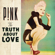 P!nk - The Truth About Love (Deluxe Version)