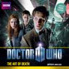 James Goss - Doctor Who: The Art of Death (Unabridged) artwork