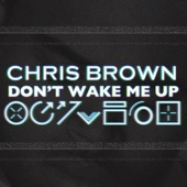 Don't Wake Me Up - Single