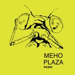 Meho Plaza - Say Go Now