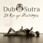 Dub Sutra - Song On the Wind