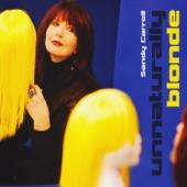 Sandy Carroll - Unnaturally Blonde