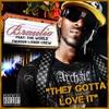 They Gotta Luv It (Remix) [feat. Oseeola, Dux Jones, Jab & JStrode] - Single, Braulio