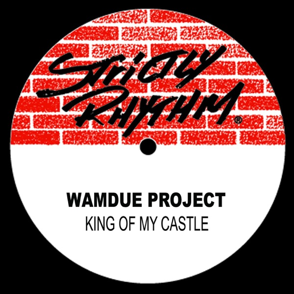 Wamdue Project mit King of My Castle (Roy Malone Mix)
