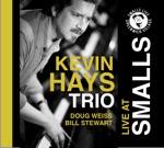 Kevin Hays, Bill Stewart & Doug Weiss - Sco More Blues
