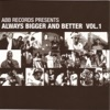 Always Bigger and Better, Vol. 1, Various Artists
