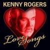 Love Songs, Kenny Rogers