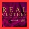 Real Clothes (Main Theme) - Single ジャケット写真