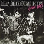 Johnny Thunders & Wayne Kramer - These Boots Are Made for Walking