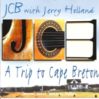A Trip to Cape Breton (With Jerry Holland) by JCB on Apple Music