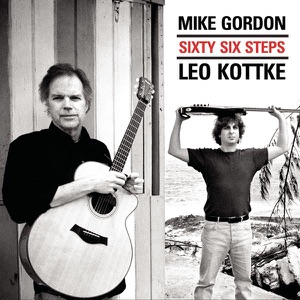Leo Kottke & Mike Gordon - Twice