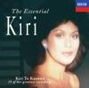 The Essential Kiri, Dame Kiri Te Kanawa