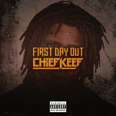 First day out single chief keef chief keef mp3 download.