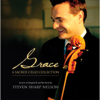 Grace: A Sacred Cello Collection - Steven Sharp Nelson