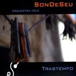 SonDeSeu Orquestra Folc - A Camposa