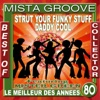 Mista Groove - Strut Your Funky Stuff