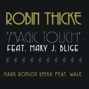 Magic Touch (Mark Ronson Remix) [feat. Wale] - Single Mp3 Download