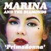 Primadonna (Remixes) - EP, Marina and The Diamonds
