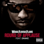 songs like Round of Applause (feat. Drake)