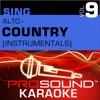 Sing Alto Country Vol 9 Karaoke Performance Tracks