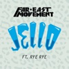 Jello (feat. Rye Rye) - Single, Far East Movement