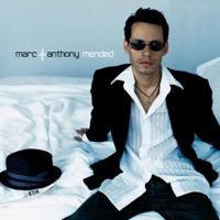 Marc Anthony - Mended (Bonus Track Version)