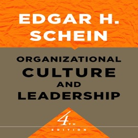 Organizational Culture and Leadership: The Jossey-Bass Business & Management Series (Unabridged) - Edgar H. Schein mp3 listen download