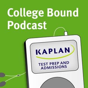 Kaplan's College-Bound Podcast