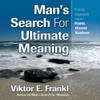 Man's Search for Ultimate Meaning (Unabridged) AudioBook Download