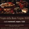Monteverdi: Vespers of 1620
