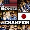 Champion (feat. AK-69) - Single ジャケット写真