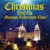 Christmas With the Mormon Tabernacle Choir, Mormon Tabernacle Choir