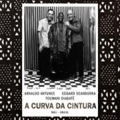 A Curva da Cintura (Bonus Track Version)