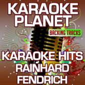 Weus'd a Herz hast wia a Bergwerk (Karaoke Version) [Originally Performed By Rainhard Fendrich]