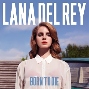 Born to Die Mp3 Download