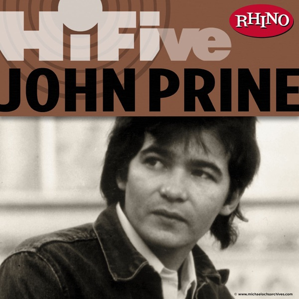 Rhino Hi-Five: John Prine - EP