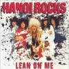 Lean On Me, Hanoi Rocks