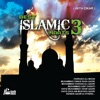 Best Islamic Naats Vol. 3 (with Zikar)
