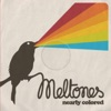 Meltones - Itll Be Just Fine
