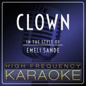 Clown (Karaoke Version) [In the Style of Emeli Sande]