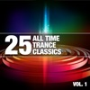 25 All Time Trance Classics, Vol. 1
