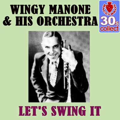 Let's Swing It (Remastered) - Single - Wingy Manone & His Orchestra